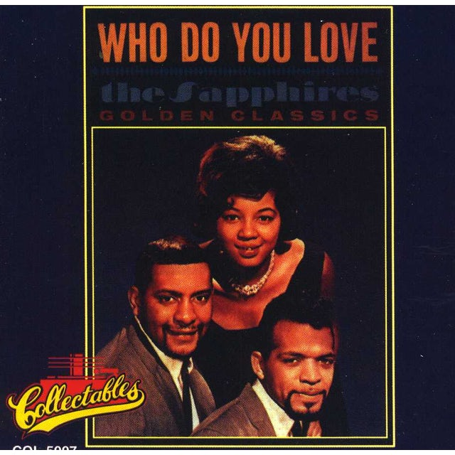 Sapphires WHO DO YOU LOVE CD
