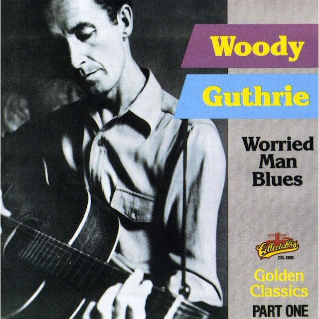 Woody Guthrie WORRIED MAN BLUES CD