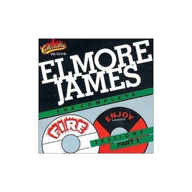 Elmore James COMPLETE FIRE & ENJOY SESSIONS 1 CD