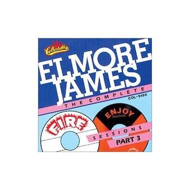 Elmore James COMPLETE FIRE & ENJOY SESSIONS 3 CD