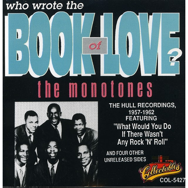 Monotones WHO WROTE THE BOOK OF LOVE CD