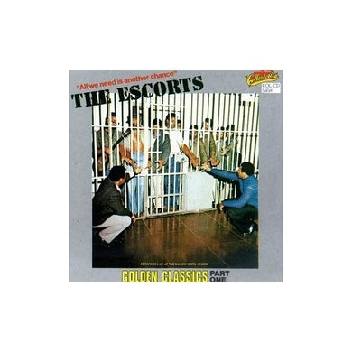 Escorts ALL WE NEED IS ANOTHER CHANCE 1: GOLDEN CLASSICS CD