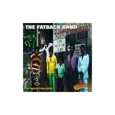 Fatback Band LET'S DO IT AGAIN - PERCEPTION YEARS CD