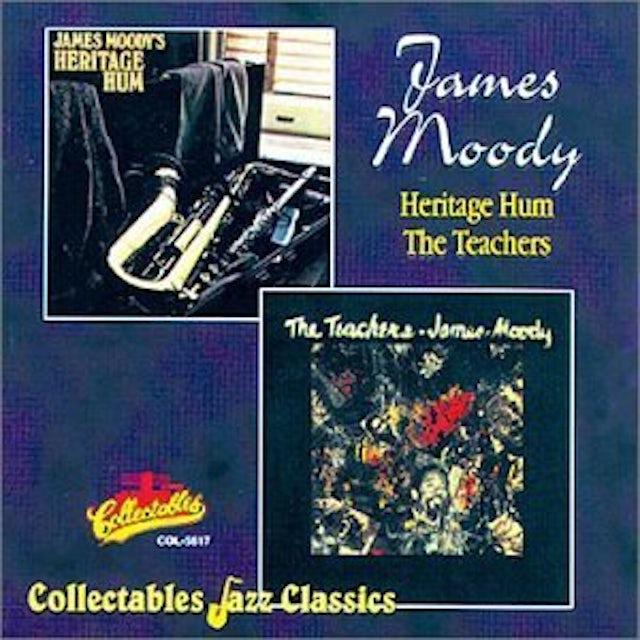 James Moody HERITAGE HUM / TEACHERS CD