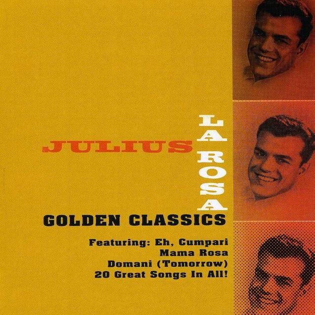 Julius Larosa GOLDEN CLASSICS CD