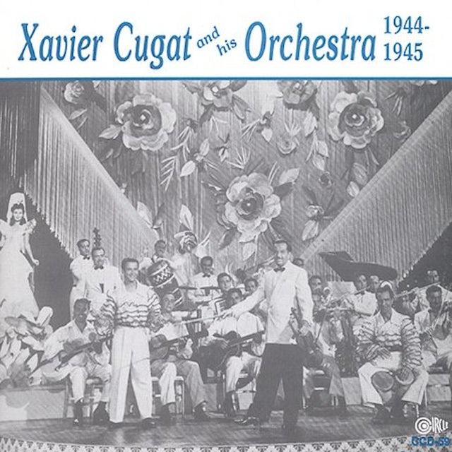 Xavier Cugat HIS ORCHESTRA 1944-1945 CD