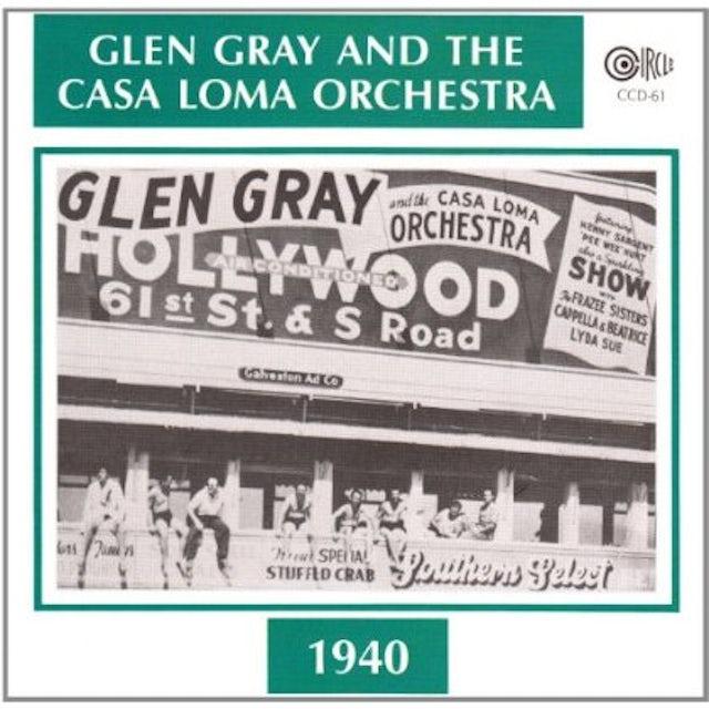 Glen Gray 1940 CD