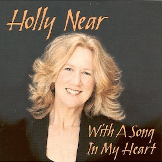 Holly Near WITH A SONG IN MY HEART CD