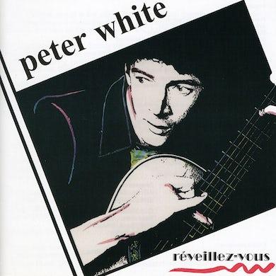 Peter White R'EVEILLEZ-VOUS CD