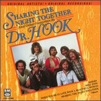 Dr Hook SHARING THE NIGHT TOGETHER CD