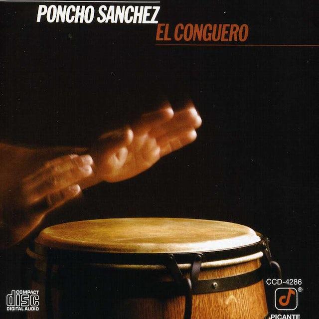 Poncho Sanchez CONGUERO CD