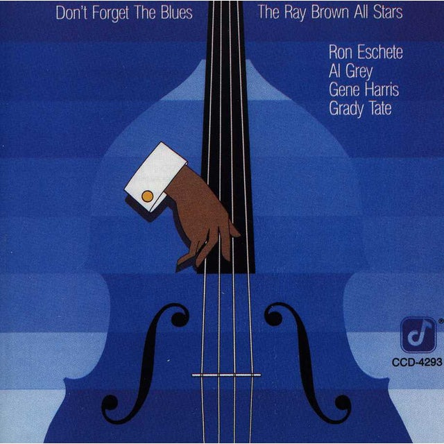 Ray Brown DON'T FORGET THE BLUES CD