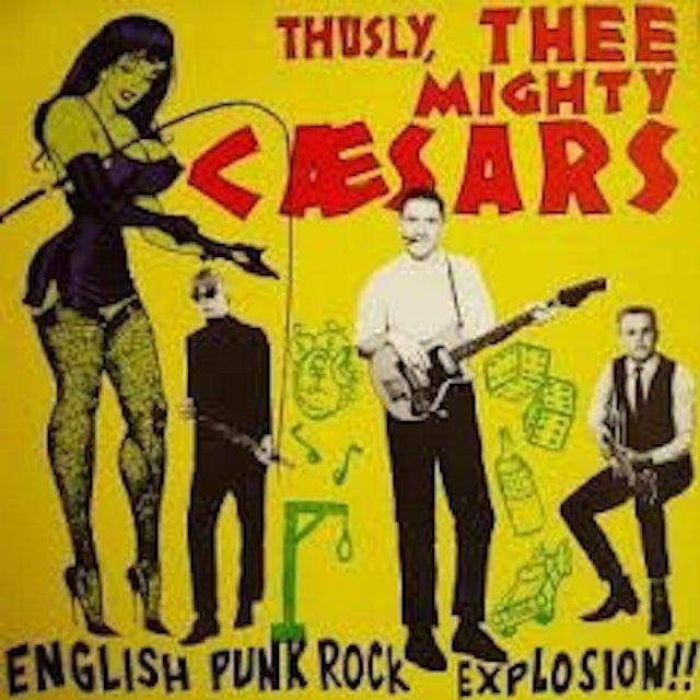 Thee Mighty Caesars ENGLISH PUNK ROCK Vinyl Record