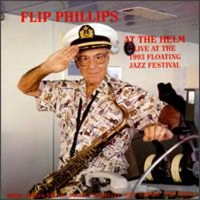 Flip Phillips AT THE HELM CD