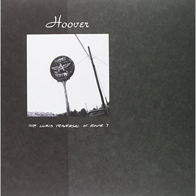 Hoover LURID TRAVERSAL OF ROUTE 7 Vinyl Record