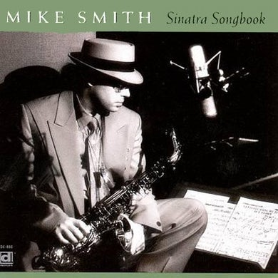 Mike Smith SINATRA SONGBOOK CD