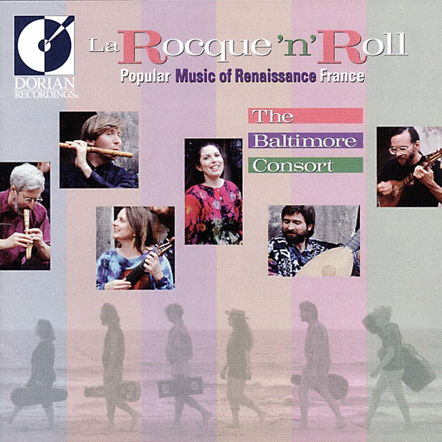 Baltimore Consort ROCQUE 'N' ROLL: POPULAR MUSIC OF RENAISSANCE CD