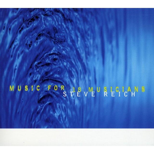 Steve Reich MUSIC FOR 18 MUSICIANS CD