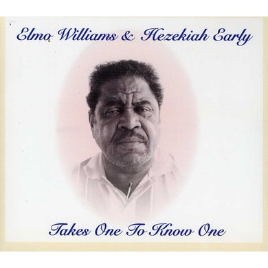 Elmo Williams TAKES ONE TO KNOW ONE CD