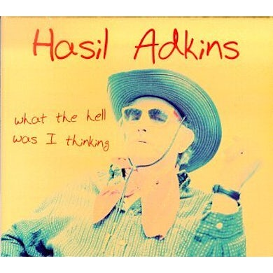 Hasil Adkins WHAT THE HELL WAS I THINKING Vinyl Record