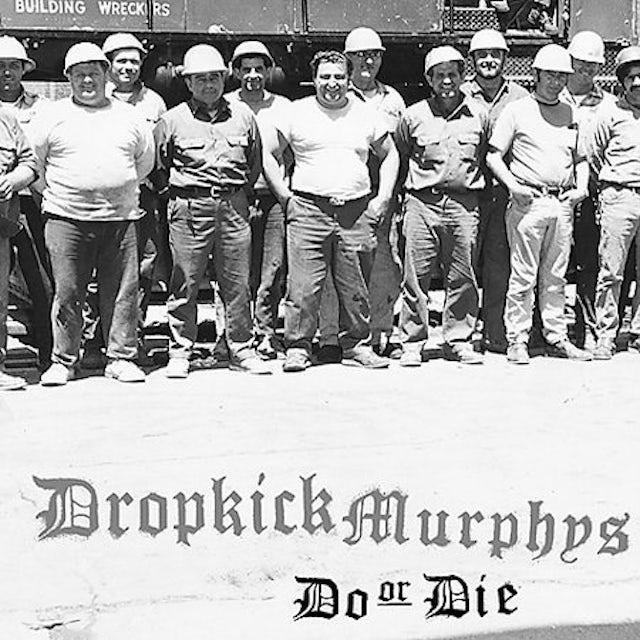 Dropkick Murphys DO OR DIE CD