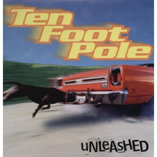 Ten Foot Pole UNLEASHED Vinyl Record