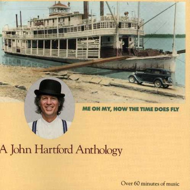 John Hartford ME OH MY HOW THE TIME DOES FLY CD