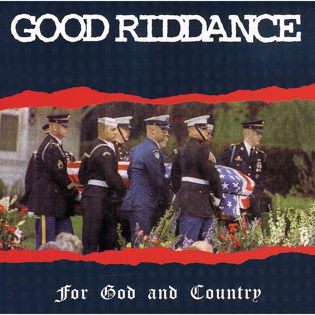 Good Riddance FOR GOD & COUNTRY CD