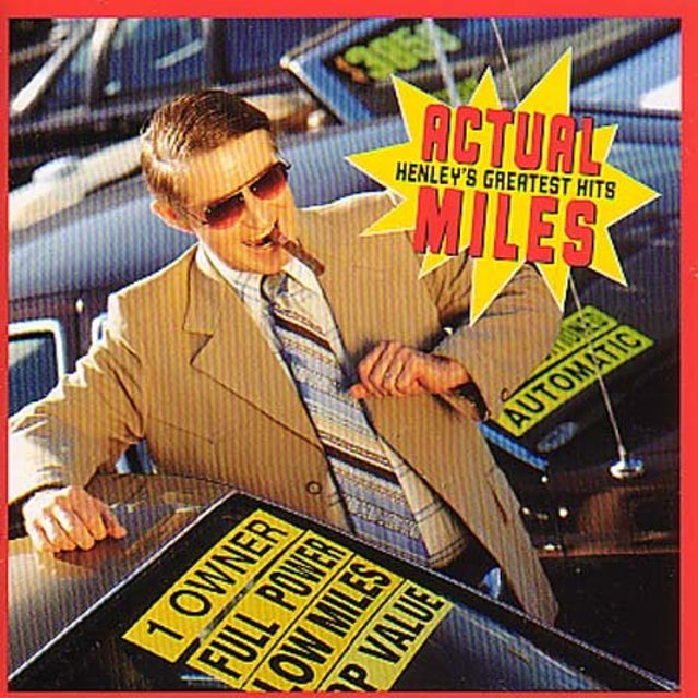 Don Henley ACTUAL MILES: GREATEST HITS CD