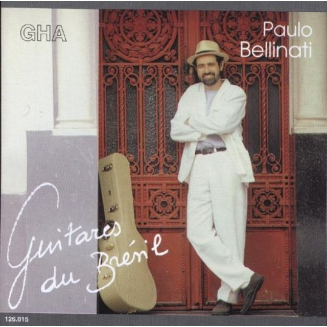 Paulo Bellinati GUITARES DU BRESIL CD