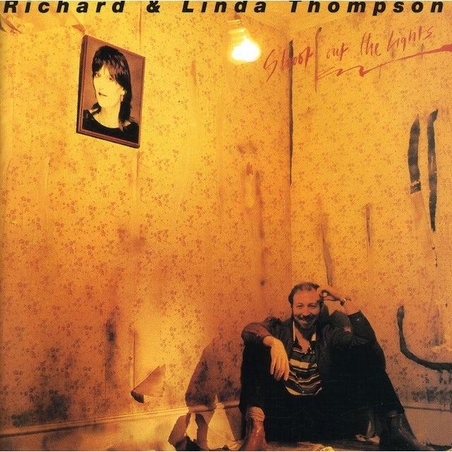 Richard Thompson & Linda SHOOT OUT THE LIGHTS CD
