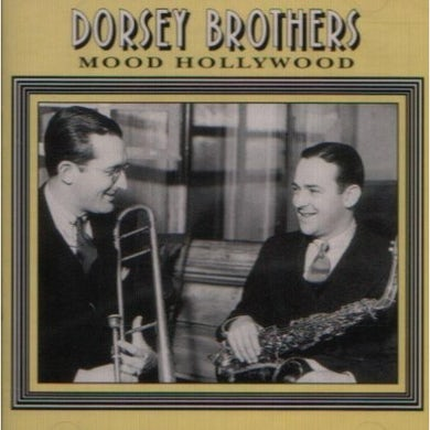 Dorsey Brothers MOOD HOLLYWOOD CD