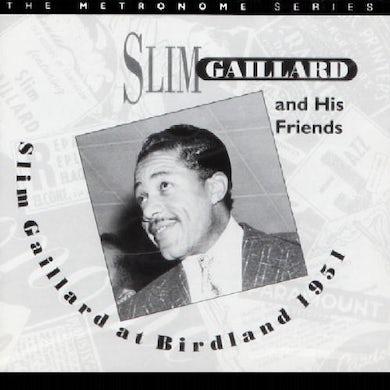 Slim Gaillard AT BIRDLAND 1951 CD