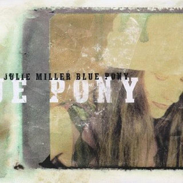 Julie Miller BLUE PONY CD