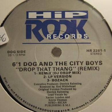 Six One Dog DROP THAT THANG Vinyl Record