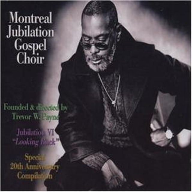 Montreal Jubilation Gospel Choir JUBILATION 6: LOOKING BACK CD
