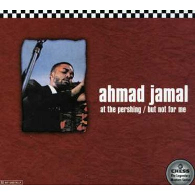 Ahmad Jamal AT THE PERSHING: BUT NOT FOR ME CD