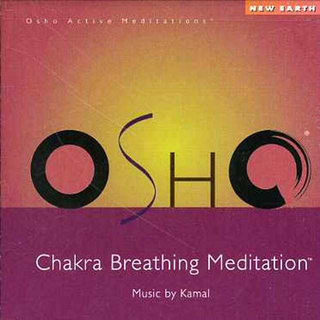 Kamal OSHO CHAKRA BREATHING MEDITATION CD