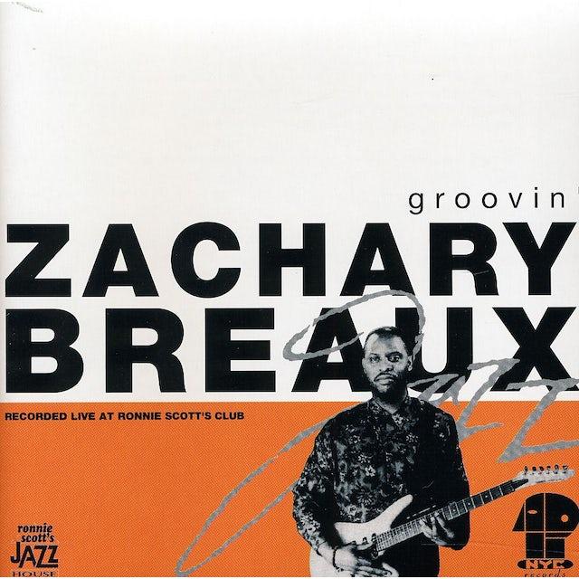 Zachary Breaux GROOVIN CD