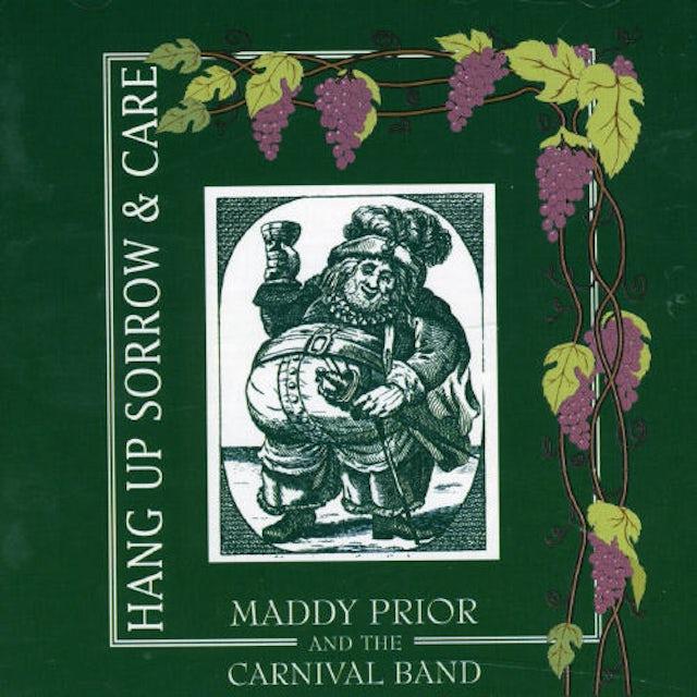 Maddy Prior HANG UP SORROW & CARE CD
