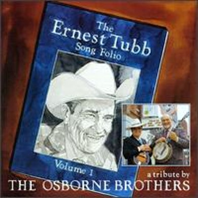 Osborne Brothers ERNEST TUBB SONG PORTFOLIO CD