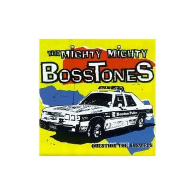 Mighty Mighty Bosstones QUESTION THE ANSWERS CD