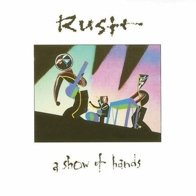 Rush SHOW OF HANDS CD