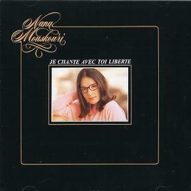 Nana Mouskouri JE CHANTE AVEC TOI LIBERTE CD