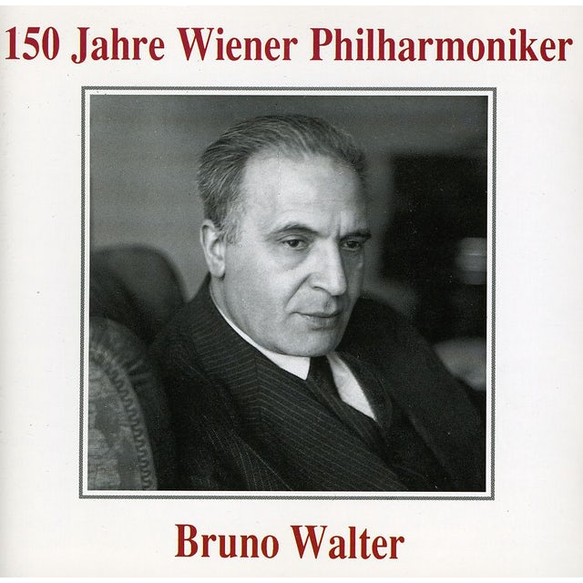 BRUNO WALTER 150 YEARS OF VPO CD