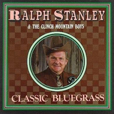 Ralph Stanley CLASSIC BLUEGRASS CD