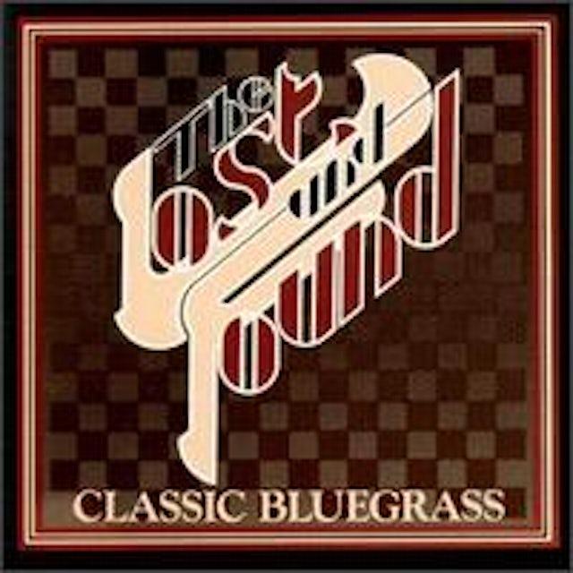 Lost & Found CLASSIC BLUEGRASS CD