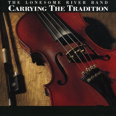 Lonesome River Band CARRYING THE TRADITION CD