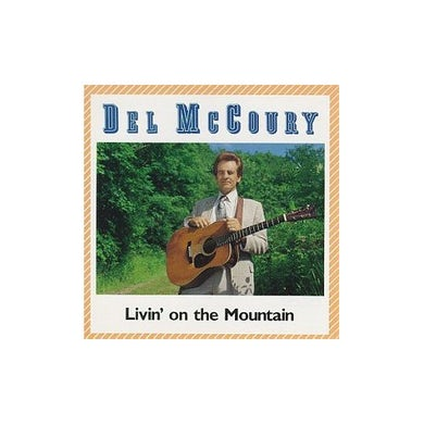 Del Mccoury LIVIN ON THE MOUNTAIN CD