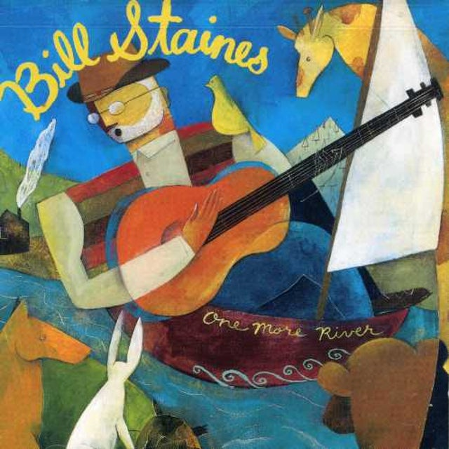 Bill Staines ONE MORE RIVER CD